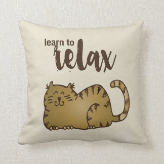 Learn to Relax Throw Square Throw Pillow