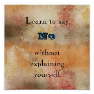 Learn to say No Inspirational Wisdom Poster