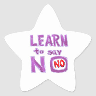 Learn to say No -  Life Coach Material Star Sticker