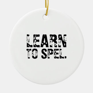 LEARN TO SPEL. CHRISTMAS ORNAMENTS