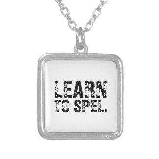 LEARN TO SPEL. NECKLACE