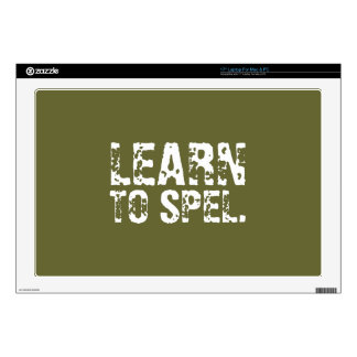 """LEARN TO SPEL. white text 17"""" Laptop Decal"""