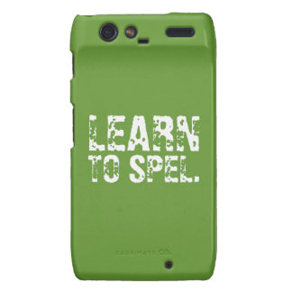 LEARN TO SPEL. white text Droid RAZR Cover
