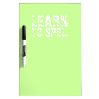 LEARN TO SPEL. white text Dry-Erase Board