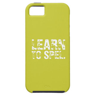 LEARN TO SPEL. white text iPhone 5 Case