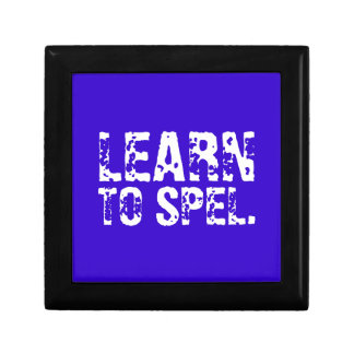LEARN TO SPEL. white text Jewelry Box
