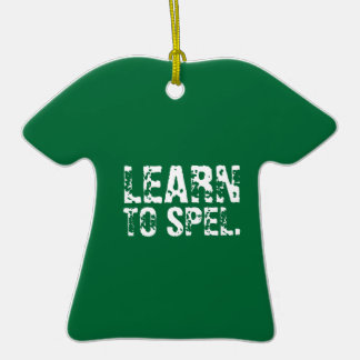 LEARN TO SPEL. white text Ornaments
