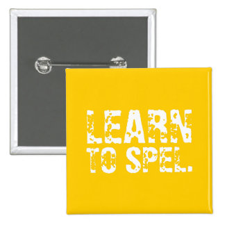 LEARN TO SPEL. white text Pins