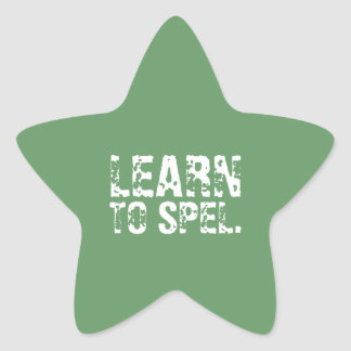 LEARN TO SPEL. white text Star Sticker