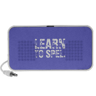 LEARN TO SPEL. white text Travelling Speakers