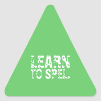 LEARN TO SPEL. white text Triangle Sticker