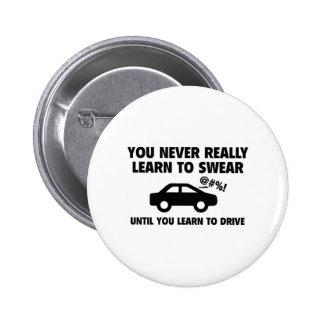 Learn To Swear Pinback Button