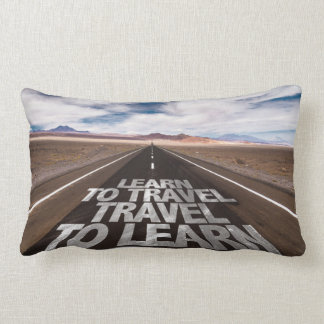 Learn To Travel Travel To Learn Lumbar Pillow