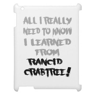 Learned From Rancid Crabtree Tablet Case iPad Case