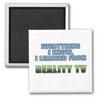 Learned from Reality TV 2 Inch Square Magnet