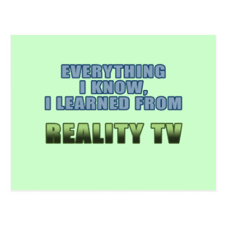 Learned from Reality TV Postcard