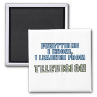 Learned from Television 2 Inch Square Magnet