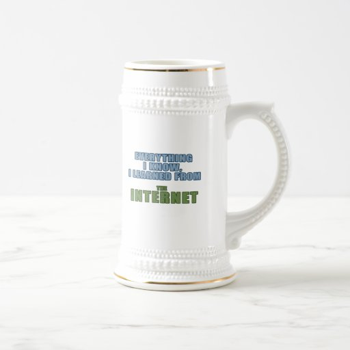 Learned from the Internet Beer Stein