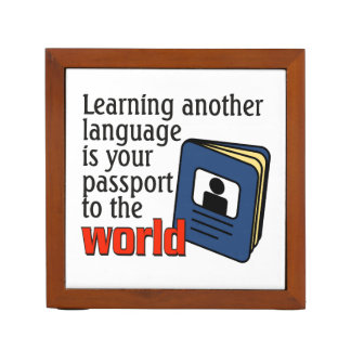 Learning another language ...passport to the world pencil holder