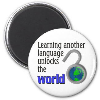 Learning another language unlocks the world magnet