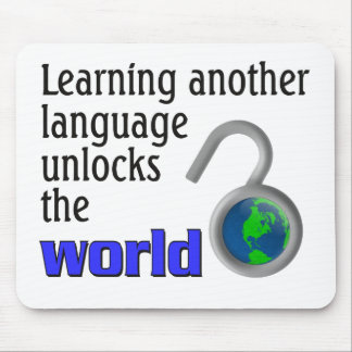 Learning another language unlocks the world mouse pad