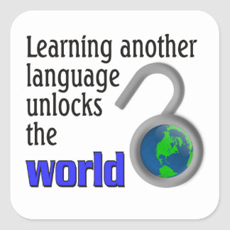 Learning another language unlocks the world square sticker