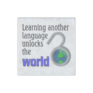 Learning another language unlocks the world stone magnet