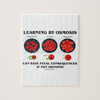 Learning By Osmosis Can Have Fatal Consequences Jigsaw Puzzle