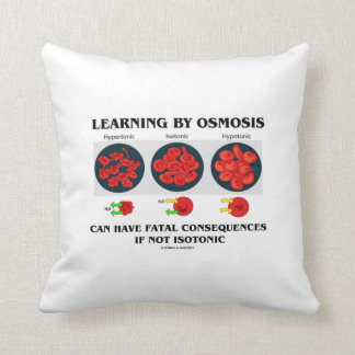 Learning By Osmosis Can Have Fatal Consequences Throw Pillow