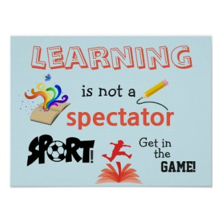 Learning . . . Get in the Game! Classroom Poster