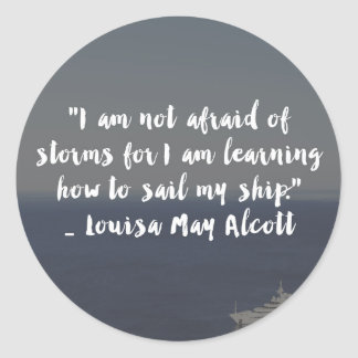 """""""Learning How to Sail My Ship"""" Cursive Quote Classic Round Sticker"""