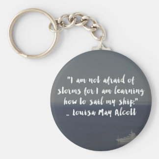 """Learning How to Sail My Ship"" Cursive Quote Keychain"