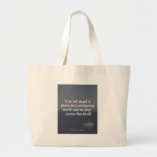 """Learning How to Sail My Ship"" Cursive Quote Large Tote Bag"