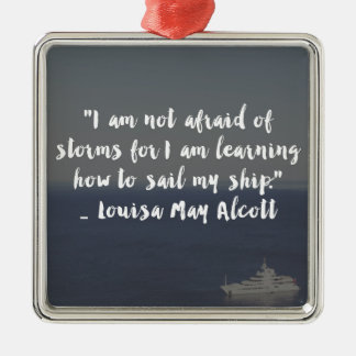 """Learning How to Sail My Ship"" Cursive Quote Metal Ornament"