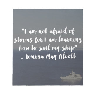 """Learning How to Sail My Ship"" Cursive Quote Notepad"