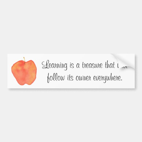 Learning is a treasure... bumper sticker