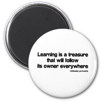 Learning is a Treasure quote 2 Inch Round Magnet