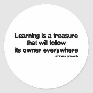 Learning is a Treasure quote Classic Round Sticker