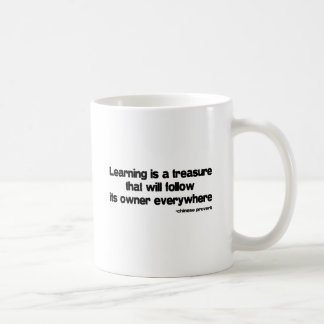 Learning is a Treasure quote Coffee Mug