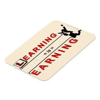 Learning Is Earning ! Magnet
