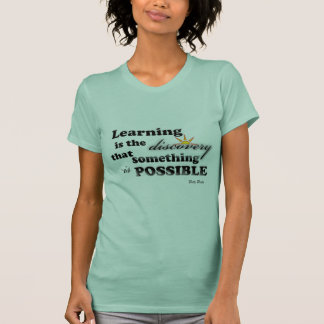 Learning is the... t-shirt