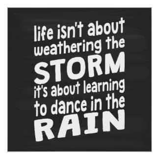 Learning To Dance In The Rain Poster