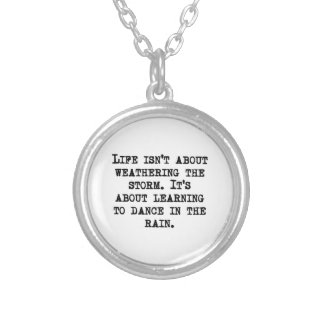 Learning To Dance In The Rain Silver Plated Necklace