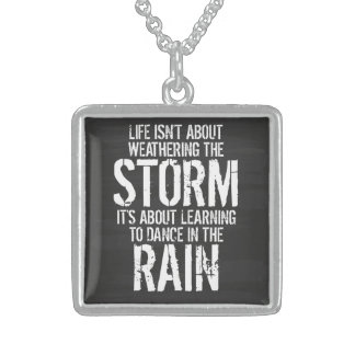 Learning To Dance In The Rain Square Pendant Necklace