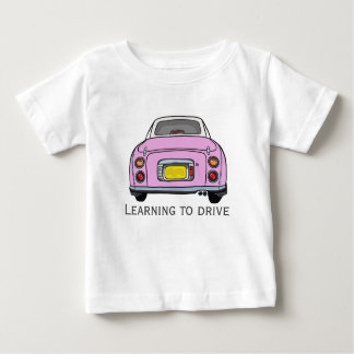 Learning to Drive Custom Baby T-Shirt, Pink Car Baby T-Shirt