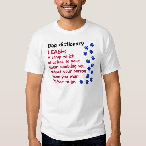 Leash - dog dictionary tshirts
