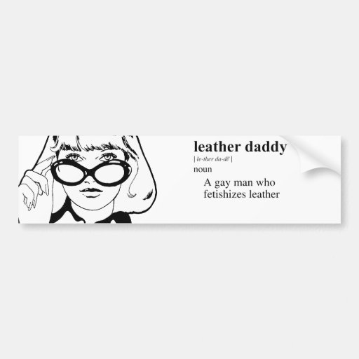 LEATHER DADDY BUMPER STICKERS