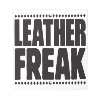Leather Freak Note Pad