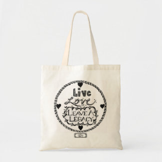 Leave A Legacy Tote Budget Tote Bag