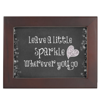 Leave a Little Sparkle Wherever You Go Quote Keepsake Box